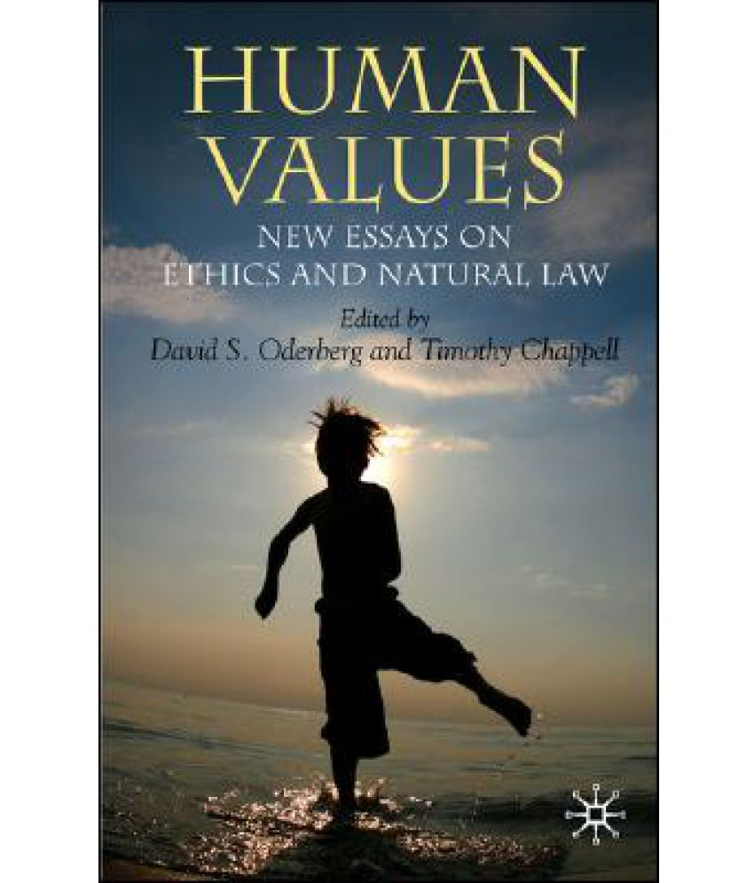 human values new essays on ethics and natural law buy human human values new essays on ethics and natural law