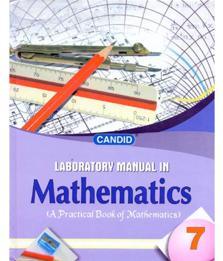 Candid Laboratory Manual in Mathematics Class - 7