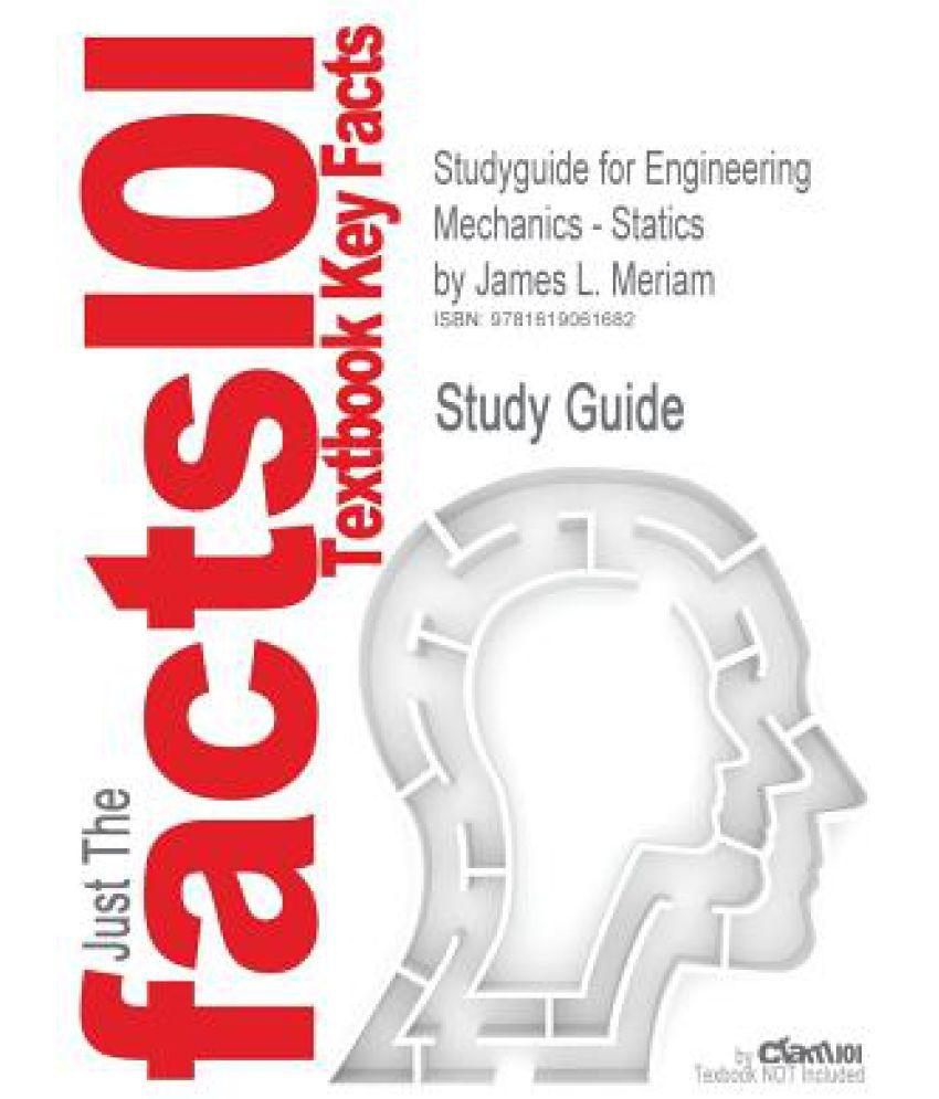 Studyguide for Engineering Mechanics - Statics by Meriam, James L , ISBN  9780471739326