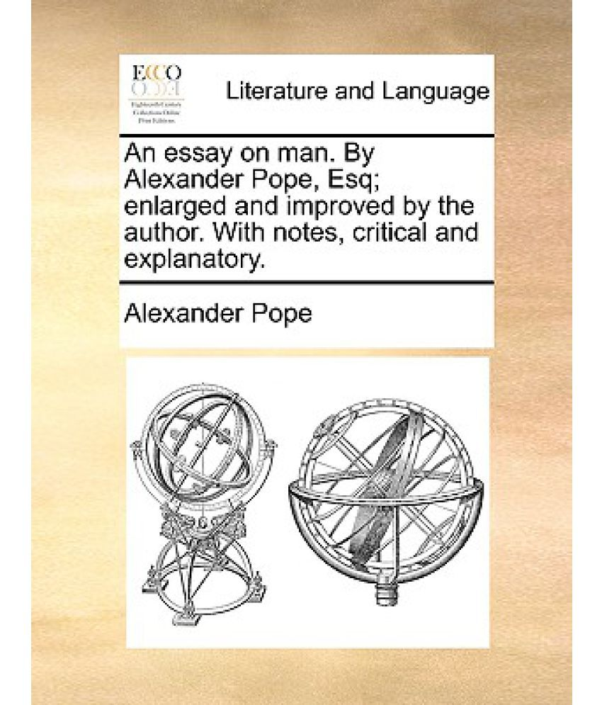 Alexander pope essay on man sparknotes