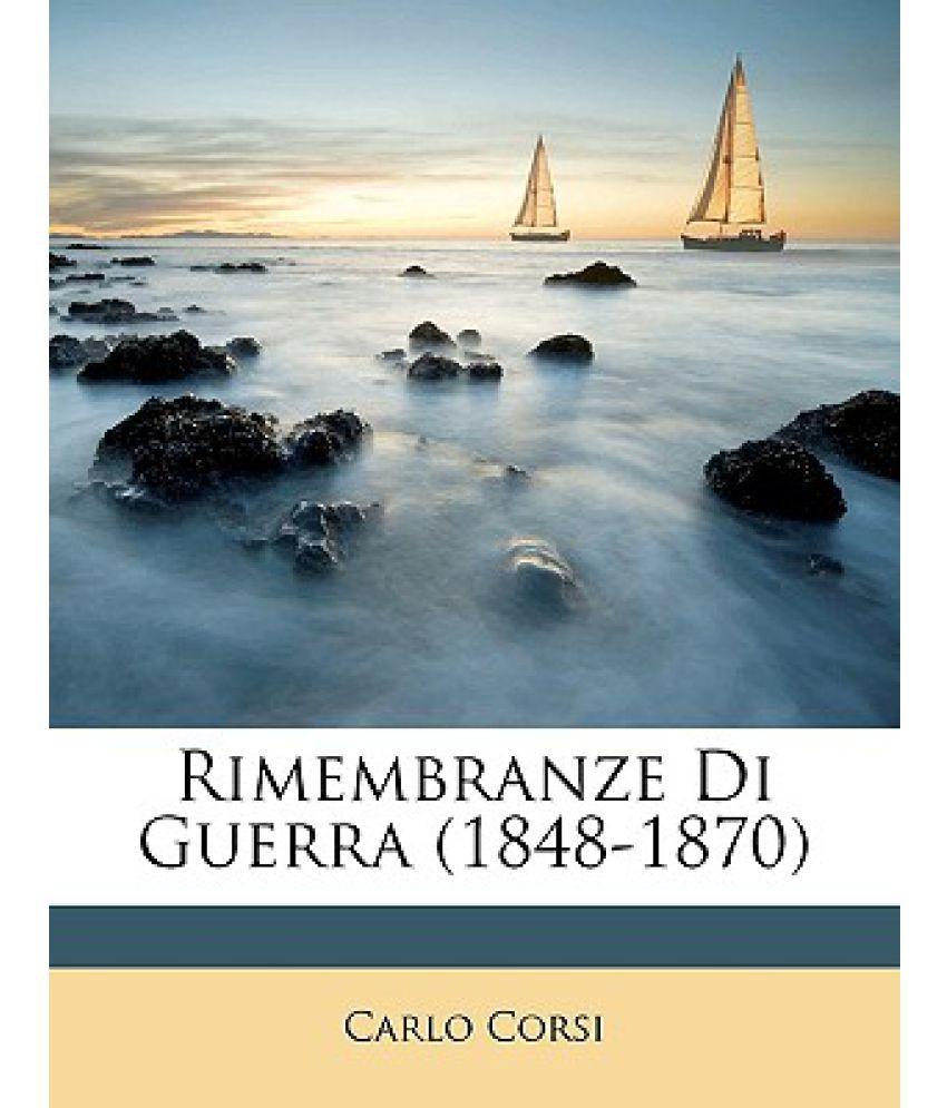 Rimembranze Di Guerra (1848-1870)