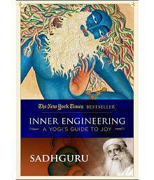 Inner Engineering: A Yogi's Guide to Joy by Sadhguru