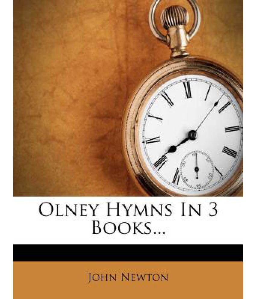 Olney Hymns in 3 Books...