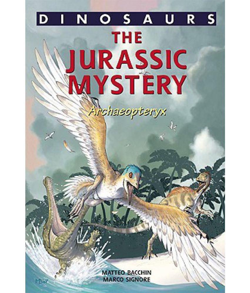 A Jurassic Mystery: Archaeopteryx: Buy A Jurassic Mystery ...