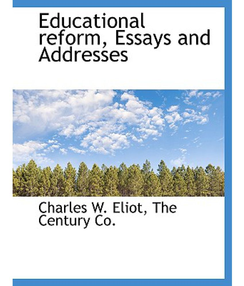 educational reform essays and addresses buy educational reform educational reform essays and addresses