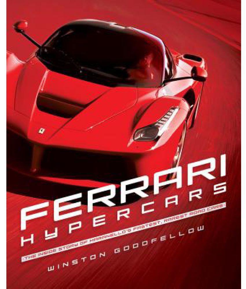 Ferrari Hypercars The Inside Story Of Maranello S Fastest Rarest