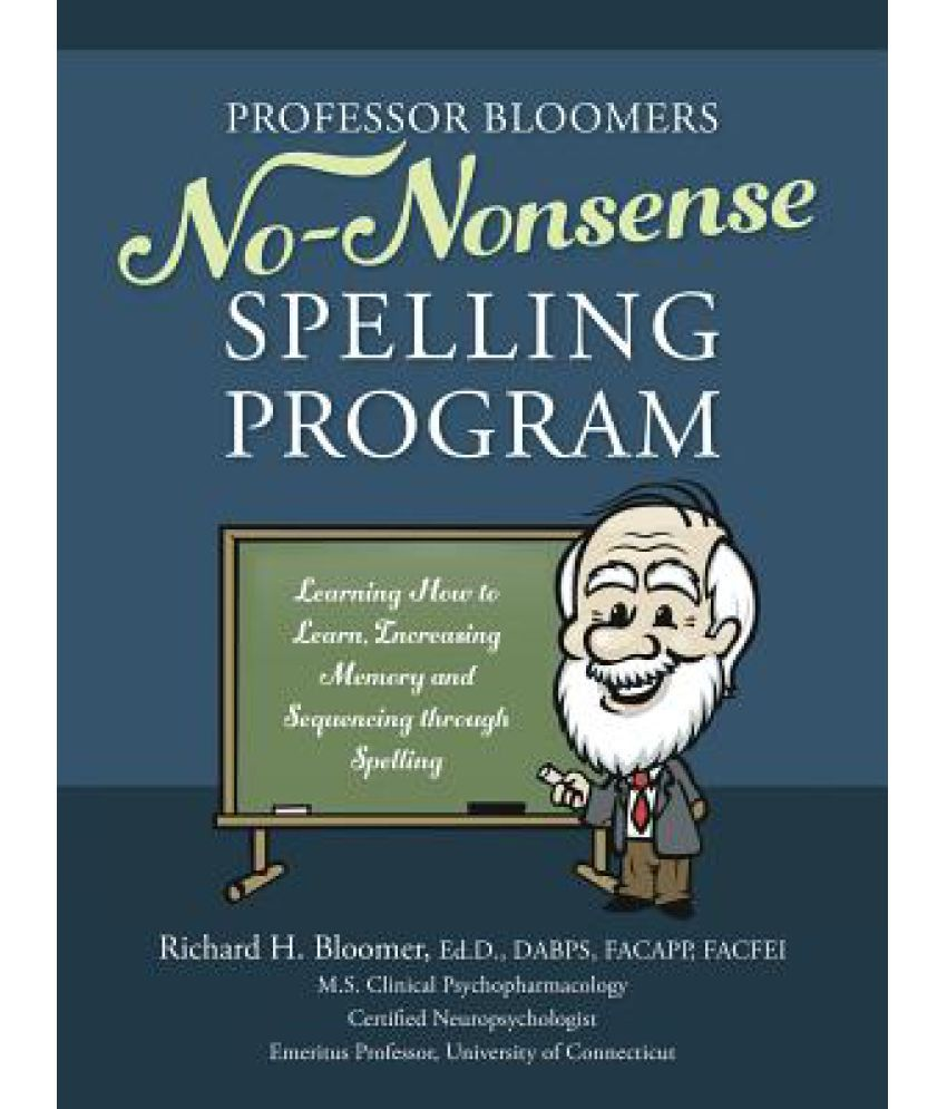 Worksheet Online Spelling Program professor bloomers no nonsense spelling program learning how to learn increasing memory and sequencing through spelling