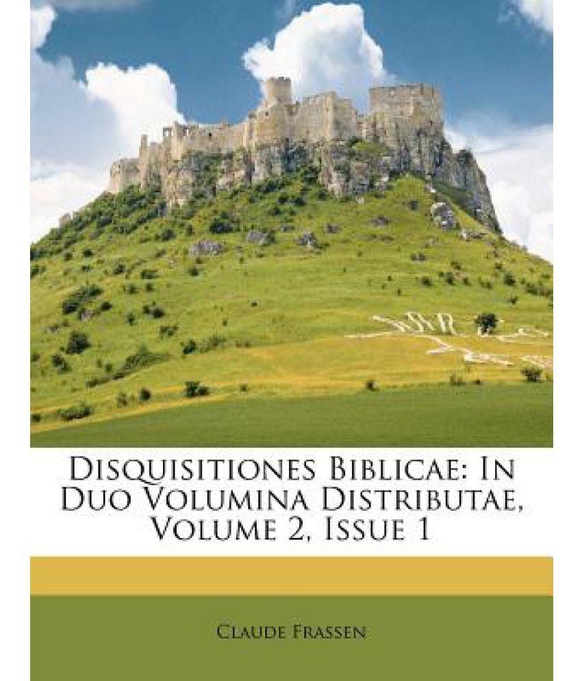 Disquisitiones Biblicae: In Duo Volumina Distributae, Volume 2, Issue 1