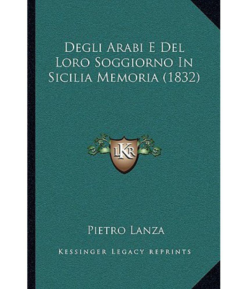 Degli Arabi E del Loro Soggiorno in Sicilia Memoria (1832)