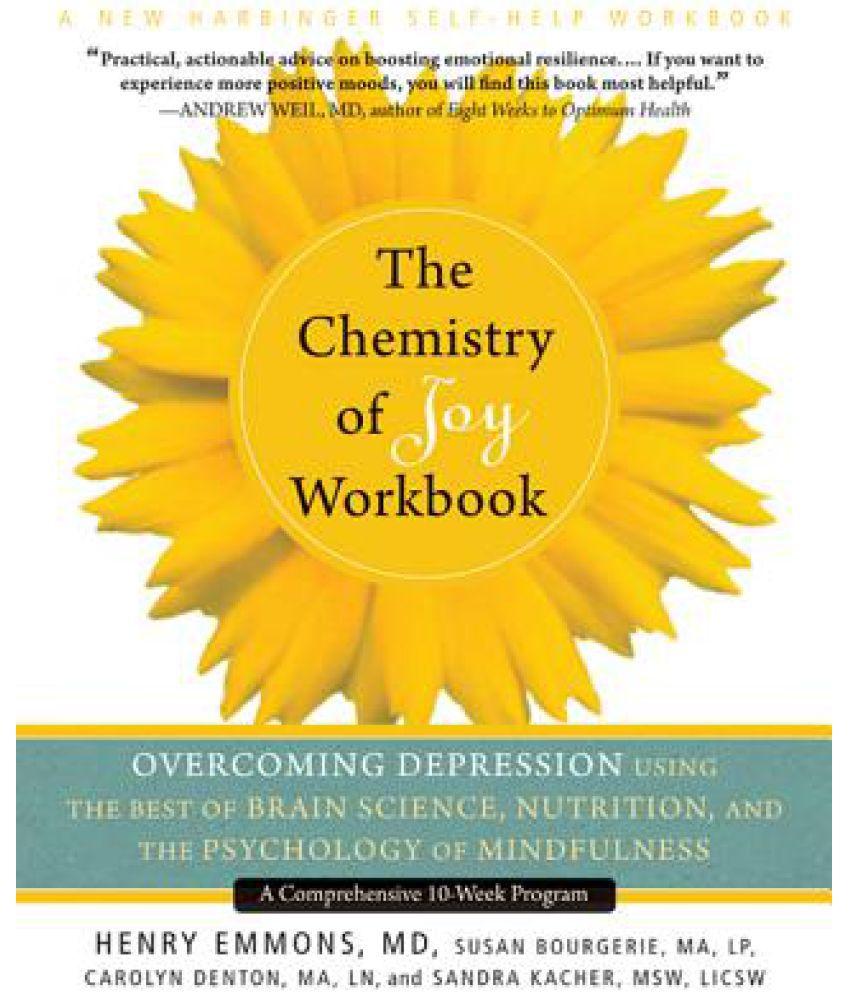 Workbooks psychology workbook : The Chemistry of Joy Workbook: Overcoming Depression Using the ...