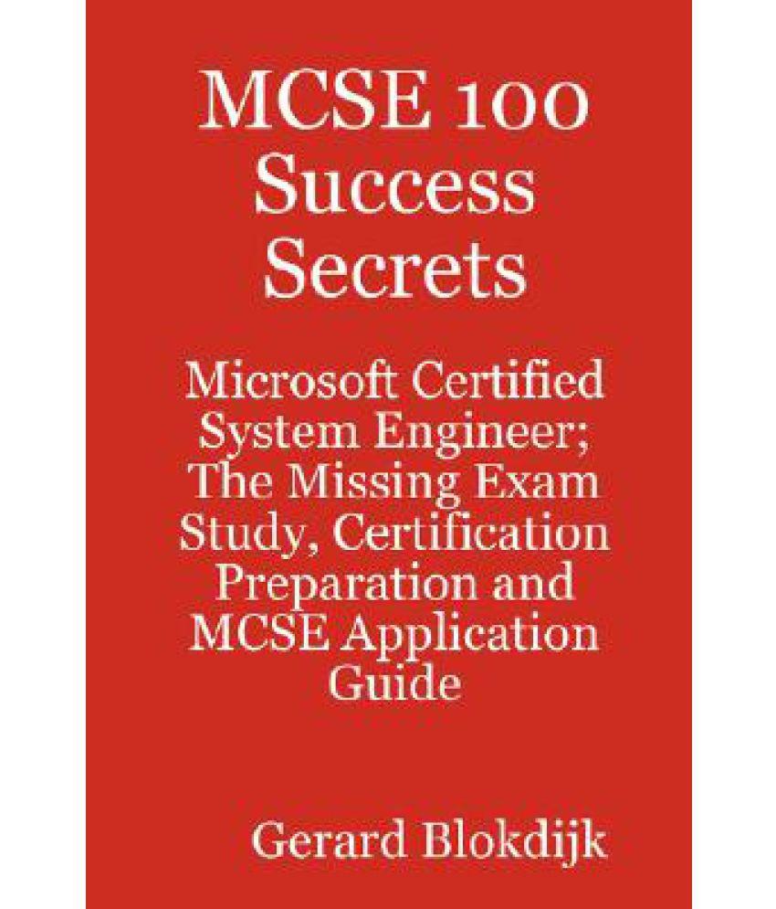 Mcse 100 Success Secrets Microsoft Certified System Engineer The