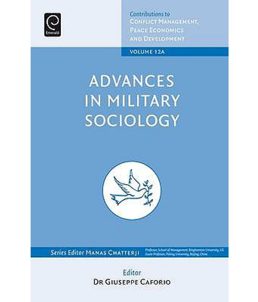 advances in military sociology essays in honour of charles c advances in military sociology essays in honour of charles c moskos part a