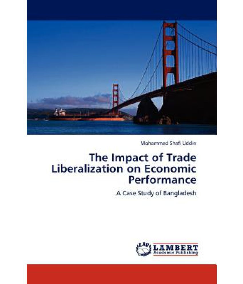 impact of internatinal trade on economic The impact of protectionism on international trade with economic nationalism pulling the world towards isolationist protectionism, global supply chains may be strained but can sustain international trade.