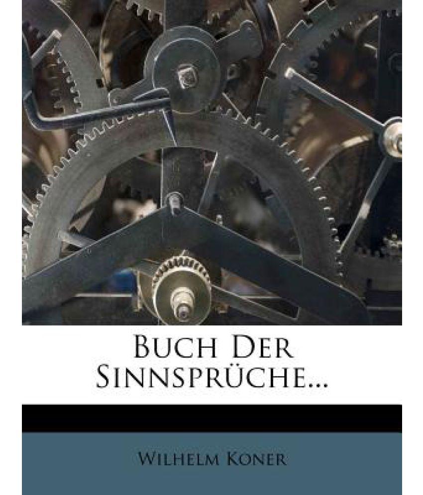 Buch Der Sinnspruche. Eine Concordanz Poetischer Sinnsprueche Des Morgen   Und Abenlandes. Neue Ausgabe.