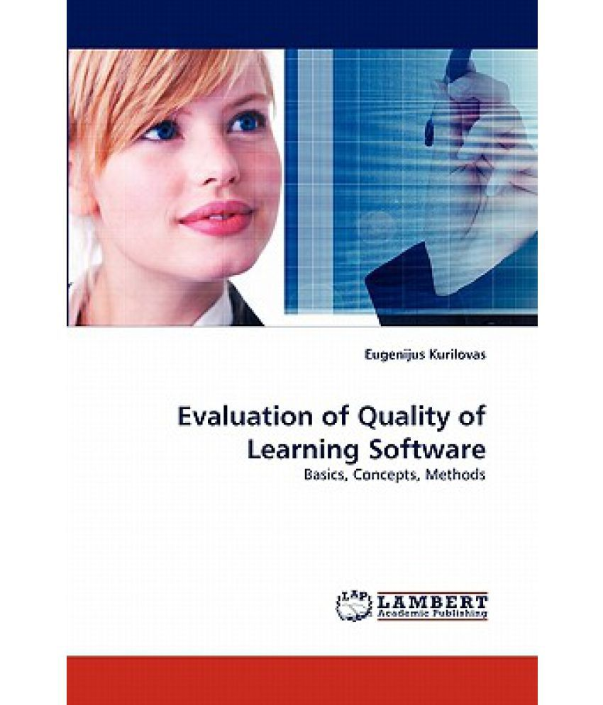 evaluation of e learning program Evaluation is a methodological area that evaluation is a systematic endeavor and both use the deliberately ambiguous term 'object' which could refer to a program.