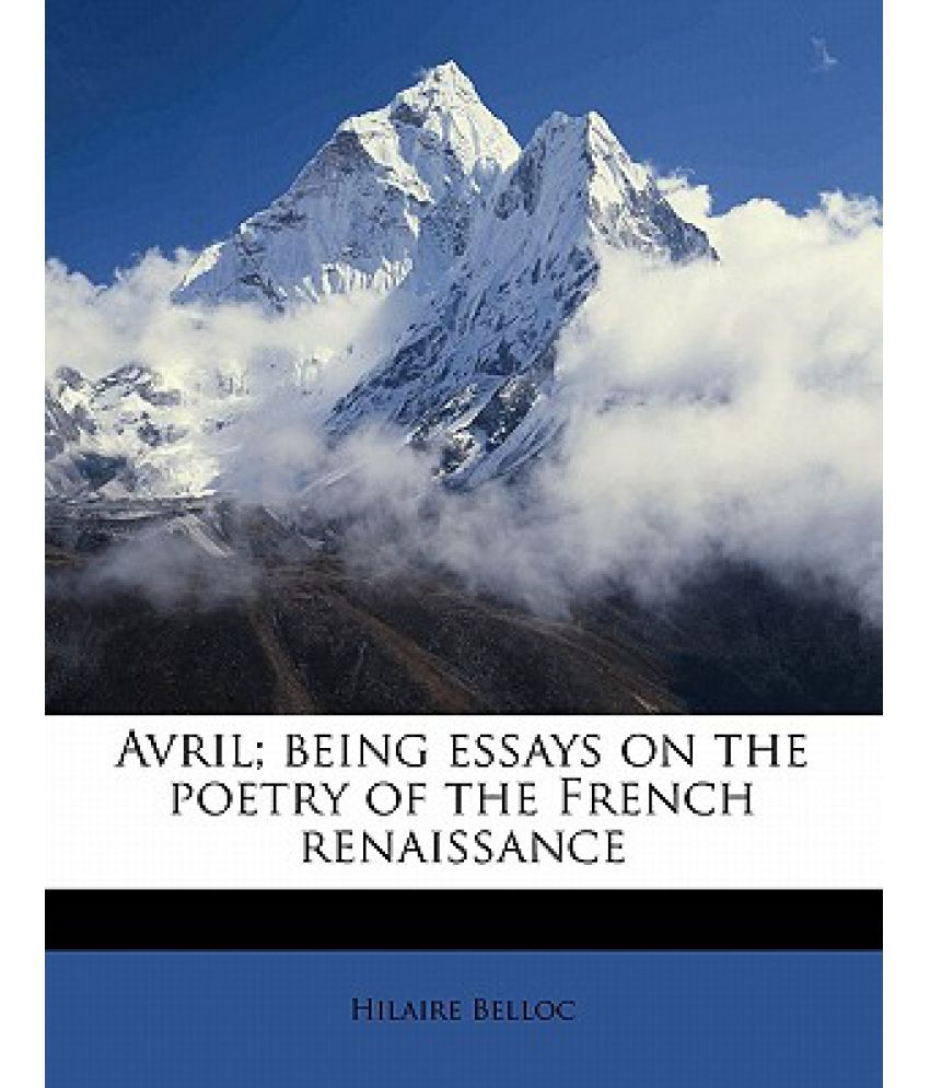 avril being essays on the poetry of the french renaissance buy avril being essays on the poetry of the french renaissance