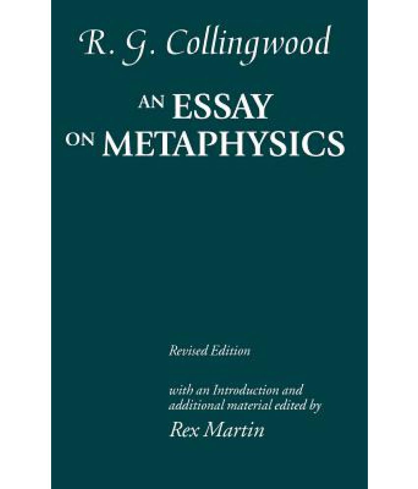 metaphysics essay pixels an essay on metaphysics buy an essay on metaphysics online at low