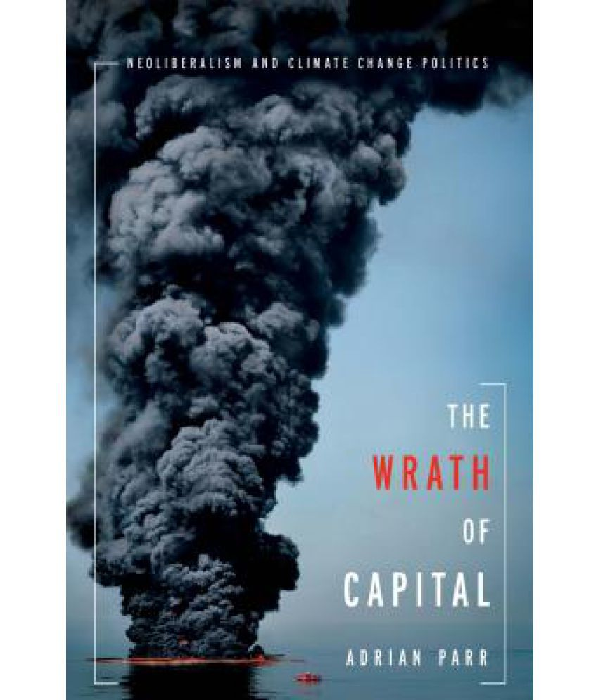 The Wrath of Capital