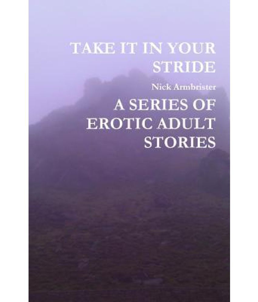 take it in your stride a series of erotic adult stories: buy take it