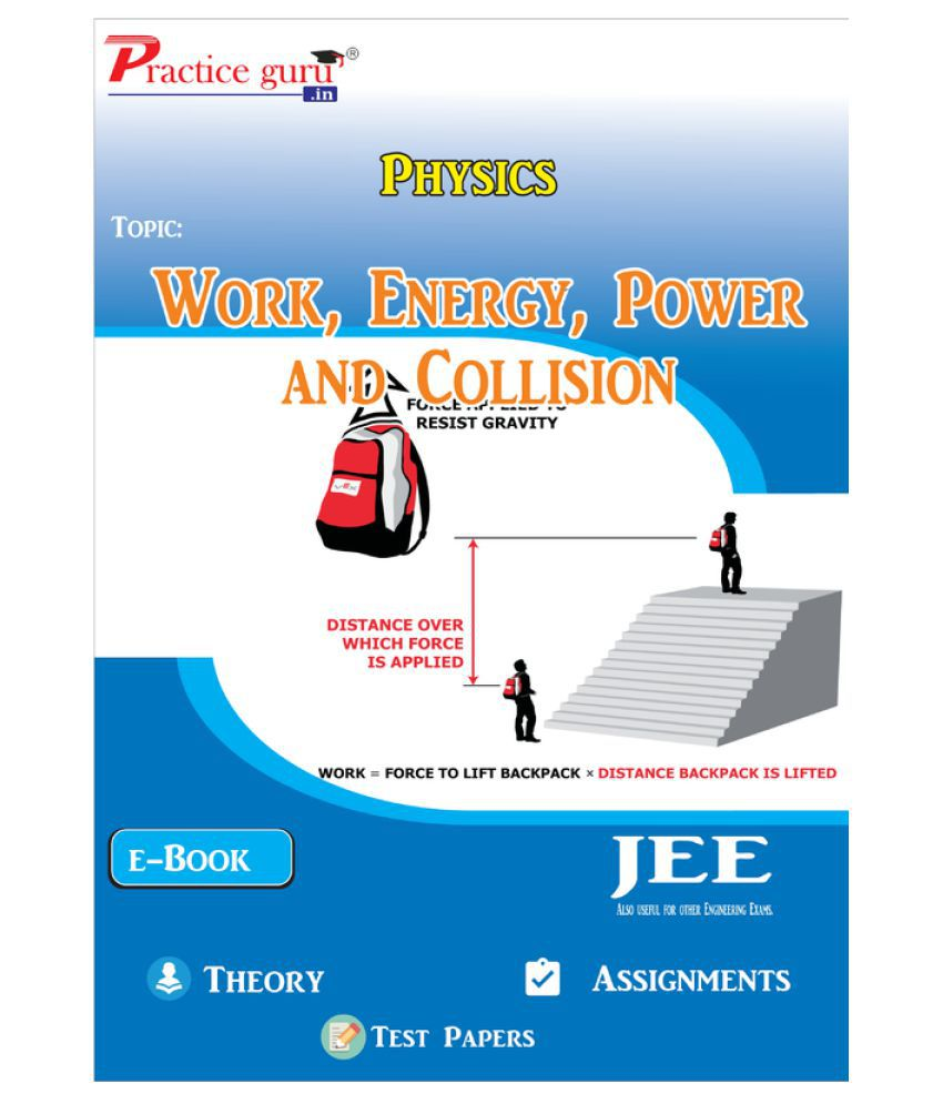 Work, Power And Energy - Notes, MCQs and Assignments PDF