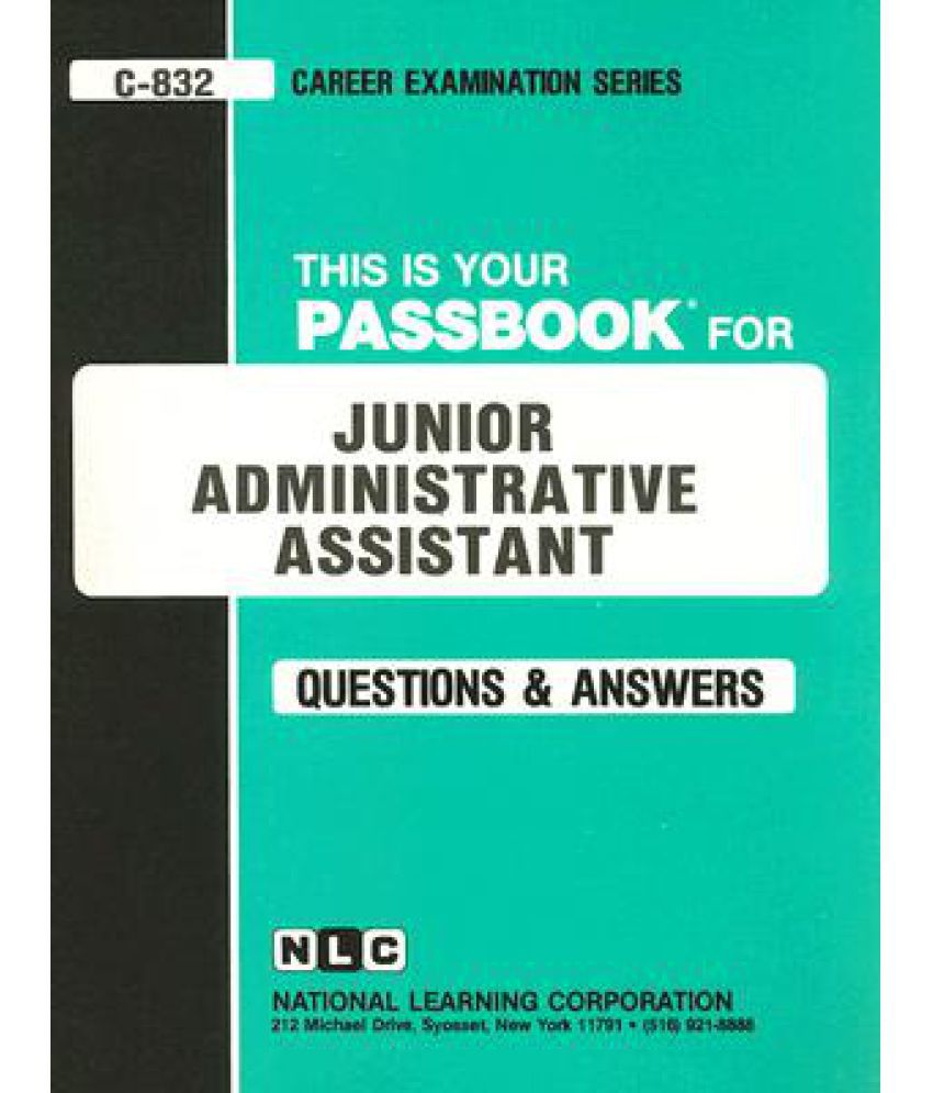 Junior Administrative Assistant: Test Preparation Study Guide, Questions &  Answers