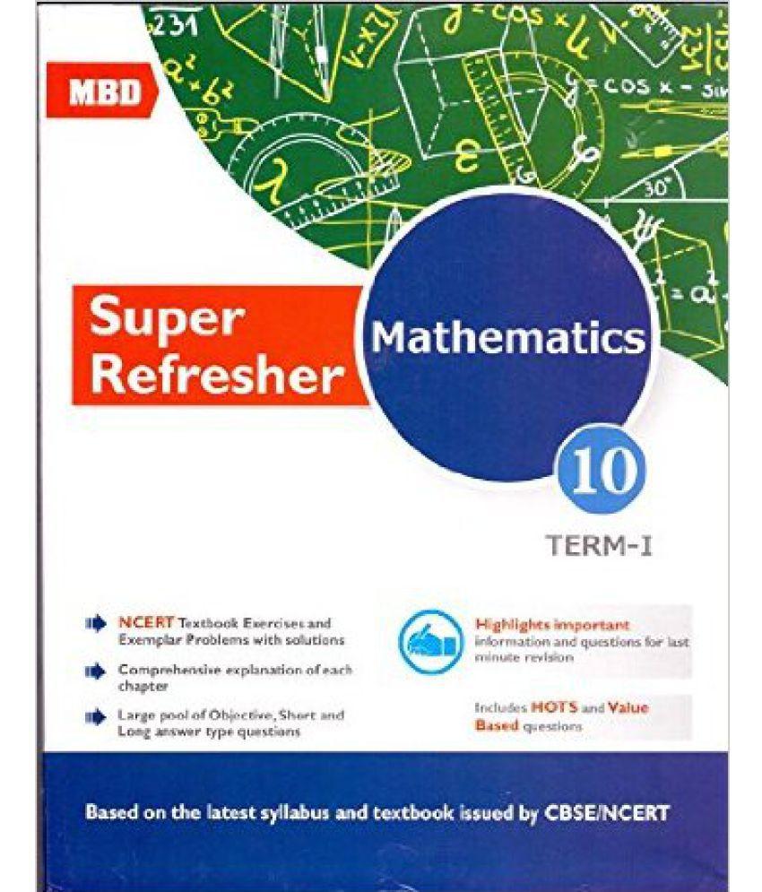 MBD Super Refresher Mathematics Class 10 Term 1 & 2 (English, Paperback,  V K  Saxena, Shilpi Ahuja)