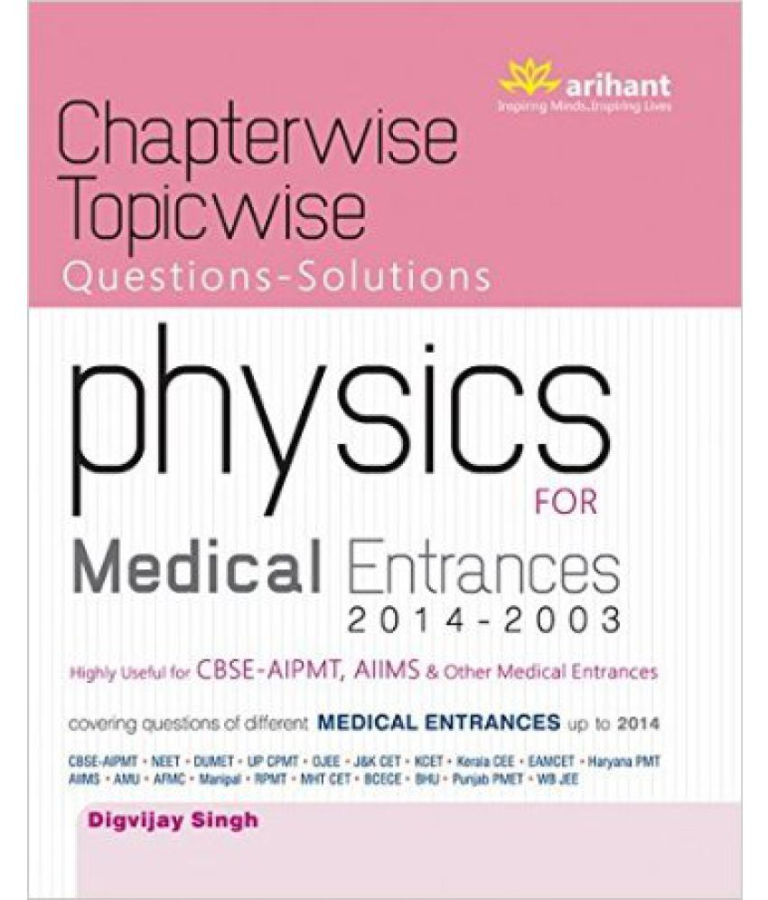 Chapterwise Topicwise Questions-Solutions Physics For Medical Entrances