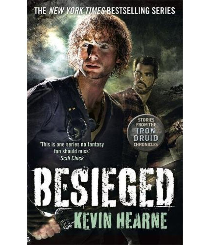 Besieged Stories From The Iron Druid Chronicles Buy Besieged Stories From The Iron Druid Chronicles Online At Low Price In India On Snapdeal