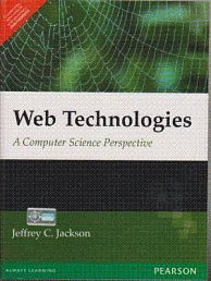 Web Technologies : A Computer Science Perspective