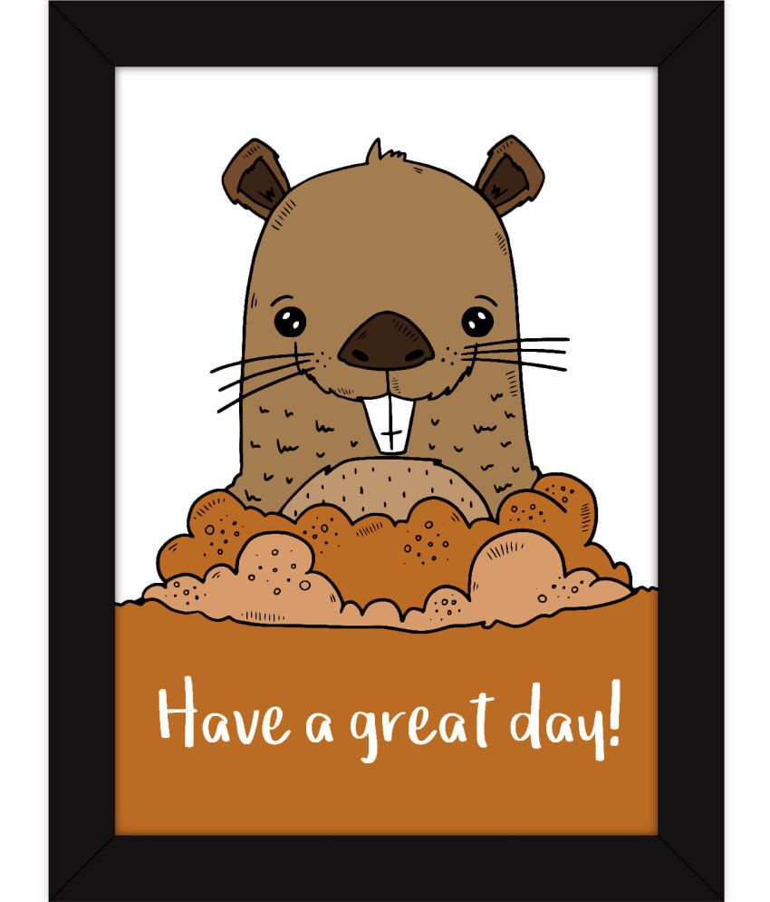 Fatmug Have A Great Day Paper Wall Poster With Frame Single Piece