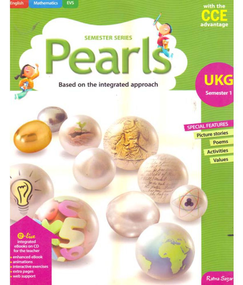 Pearls Based on the Integrated approach - Class UKG - Semester 1