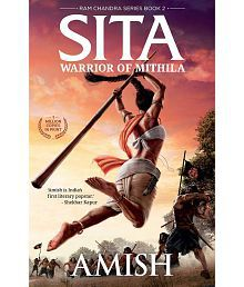 Sita - Warrior of Mithila by Amish Tripathi (Book 2 of Ram Chandra series)