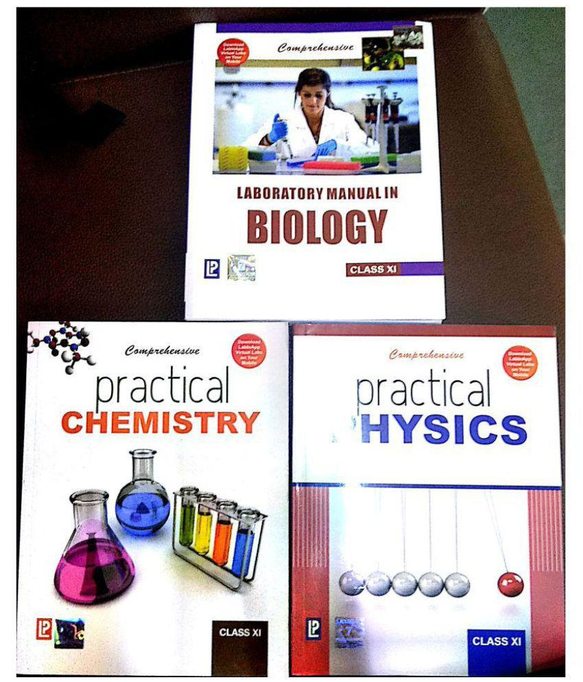 Comprehensive Practical Physics, Chemistry and Laboratory Manual in Biology  (Combo) for Class XI by Laxmi Publication