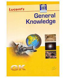 Lucent's General Knowledge Paperback - 2018 (Latest Edition)