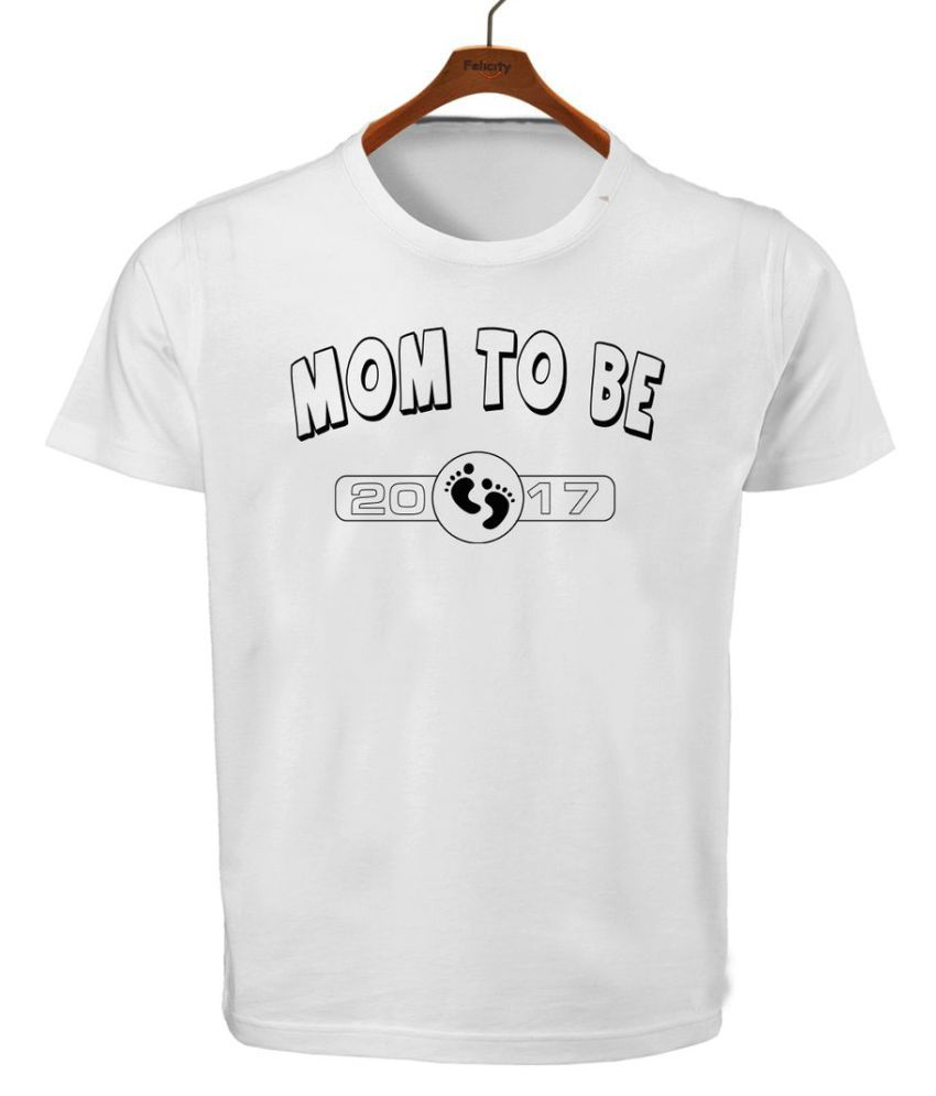 RITZEES White Dry Fit Polyester Tshirt On Mummy To Love Be