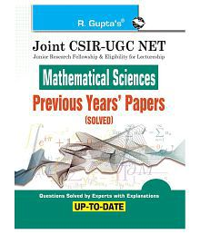 Joint CSIR-UGC NET : Mathematical Sciences - Previous Years' Papers (Solved)
