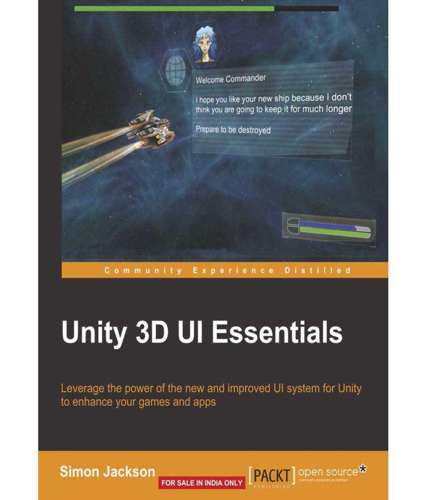 Unity 3D UI Essentials: Buy Unity 3D UI Essentials Online