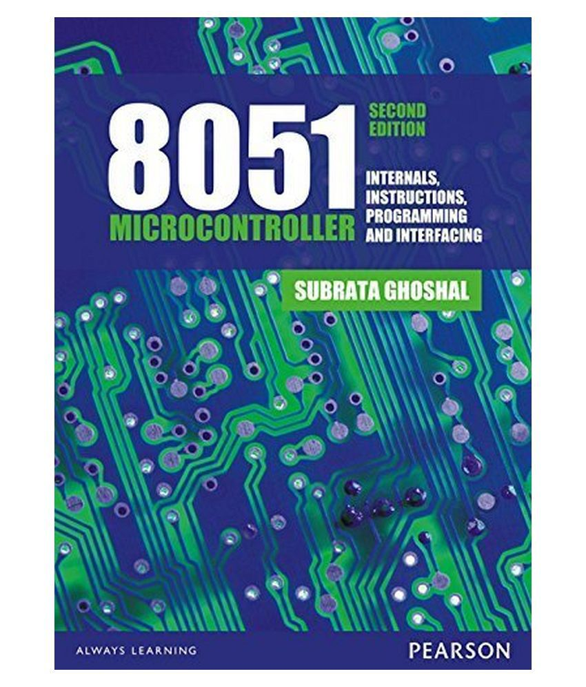 8051 microcontroller internals, instructions, programming and