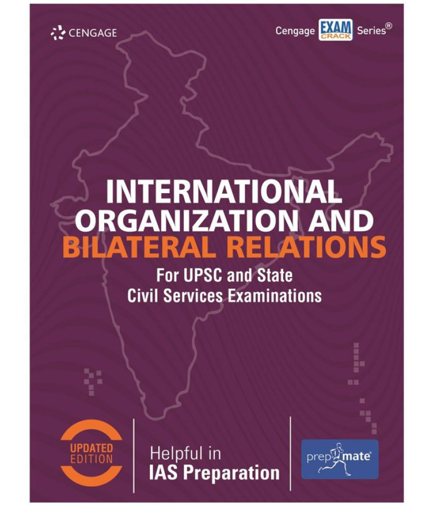 International Organization and Bilateral Relations for UPSC and State Civil  Services Examinations