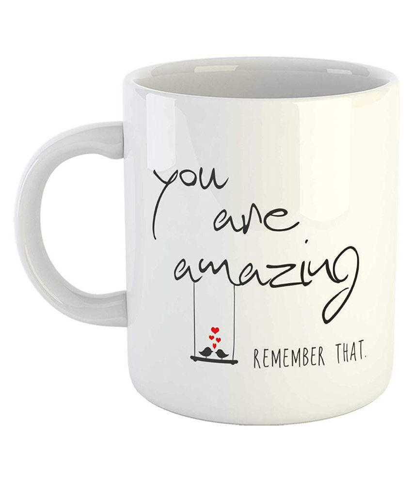 IMPRINT You are Amazing Remember That Inspirational Quotes Printed Coffee Mug White 11 oz by IMPRINT
