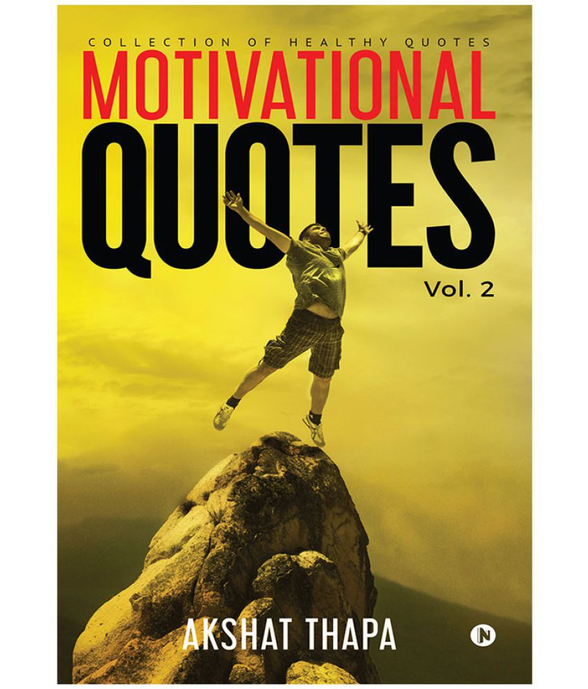 Motivational Quotes Vol 2 Collection of Healthy Quotes