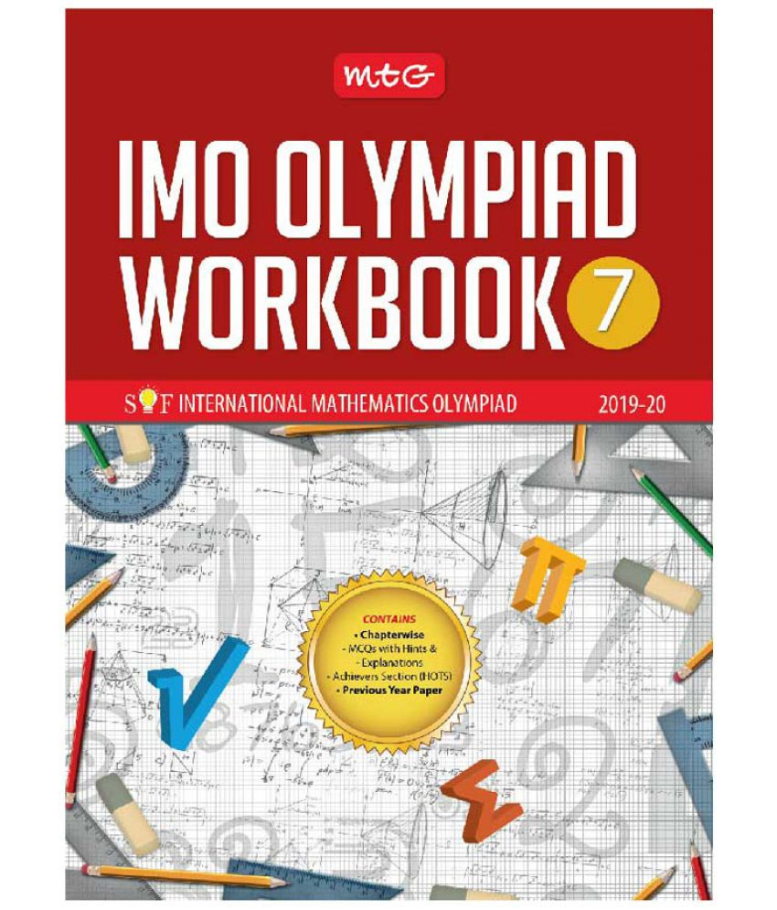 International Mathematics Olympiad Work Book -Class 7 (2019-20)