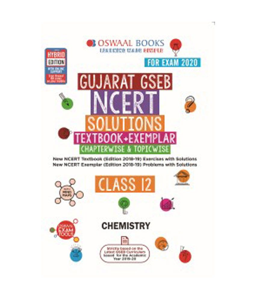 Oswaal Gujarat GSEB NCERT Solutions (Textbook + Exemplar) Class 12  Chemistry (For March 2020 Exam)