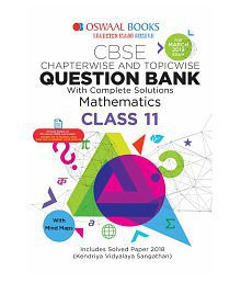 Oswaal CBSE Question Bank Class 11 Mathematics (For March 2019 Exam) Chapterwise & Topicwise