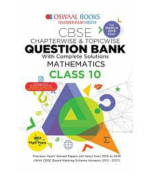 Oswaal CBSE Question Bank Class 10 Mathematics (For March 2019 Exam) Chapterwise & Topicwise