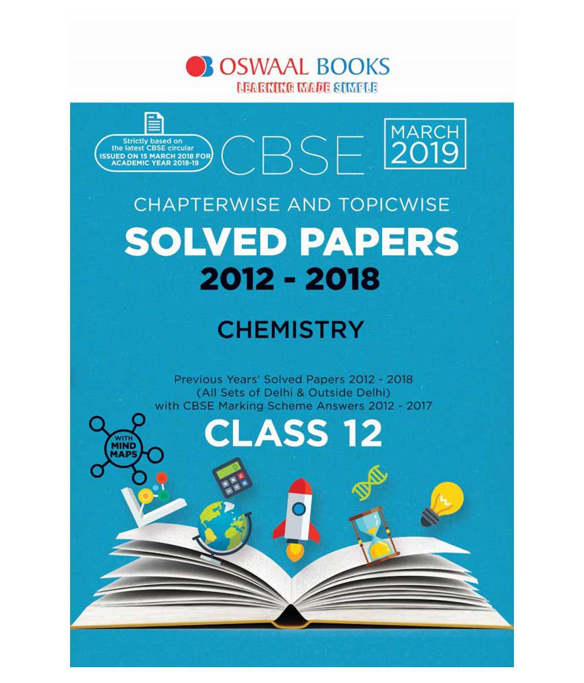 Oswaal CBSE Solved Paper Class 12 Chemistry (For March 2019 Exam)  Chapterwise & Topicwise