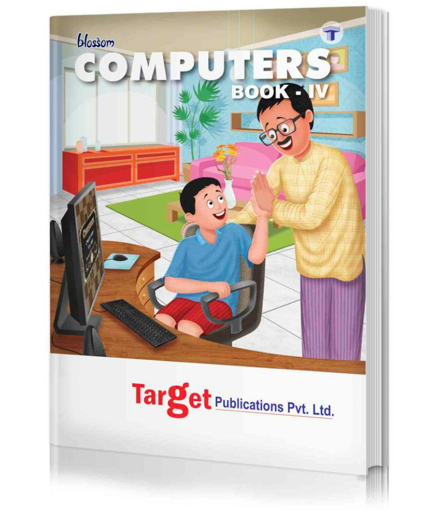Blossom Basic Knowledge of Computer Learning Book for Kids | Level 4 | Knowledge on History of Computers, Computer Generations, MS Paint, Wordpad, MS Office, Windows, Internet and MSW Logo