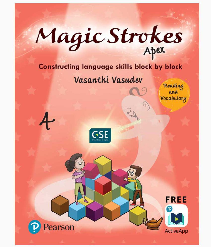 Magic Strokes (Apex): English Reading & Vocabulary for CBSE, ICSE Class 4:  aligned to Global Scale of English(GSE) by Pearson
