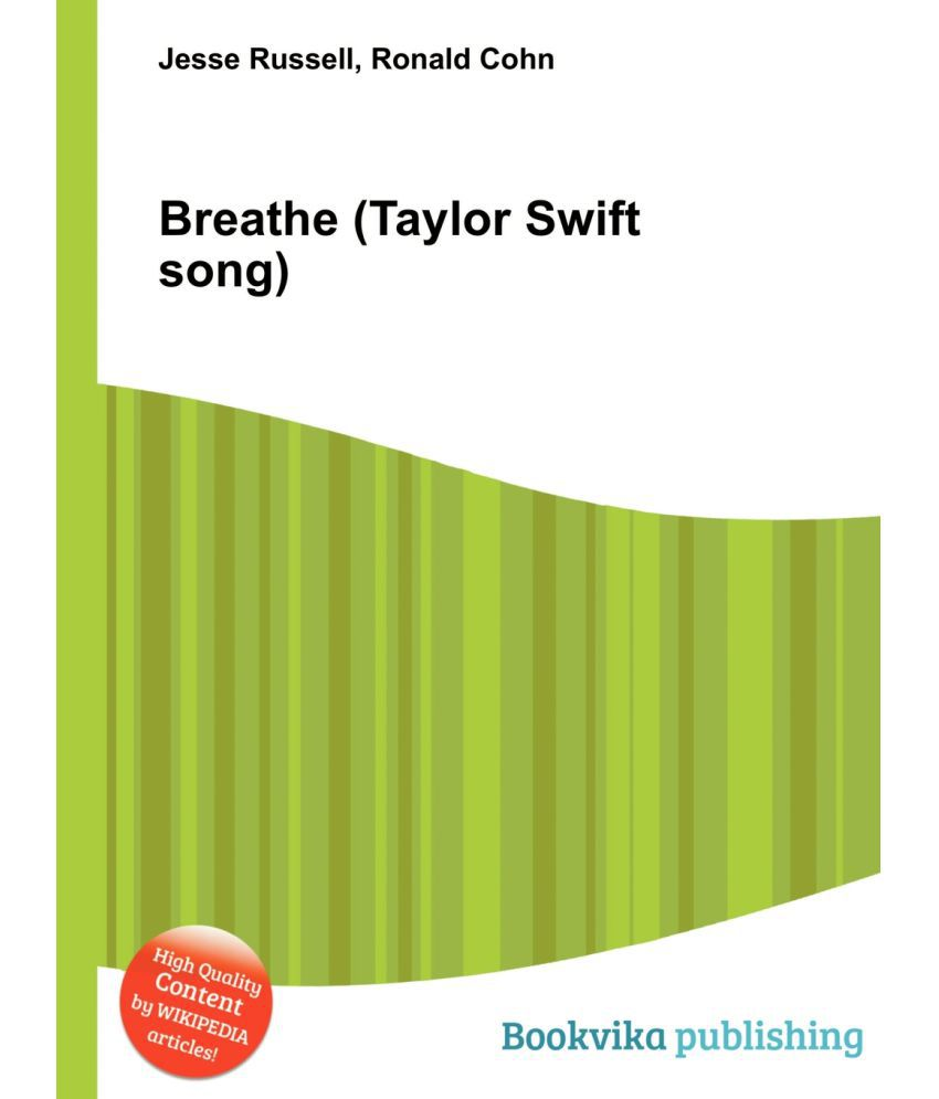 Breathe Taylor Swift Song Buy Breathe Taylor Swift Song Online At Low Price In India On Snapdeal