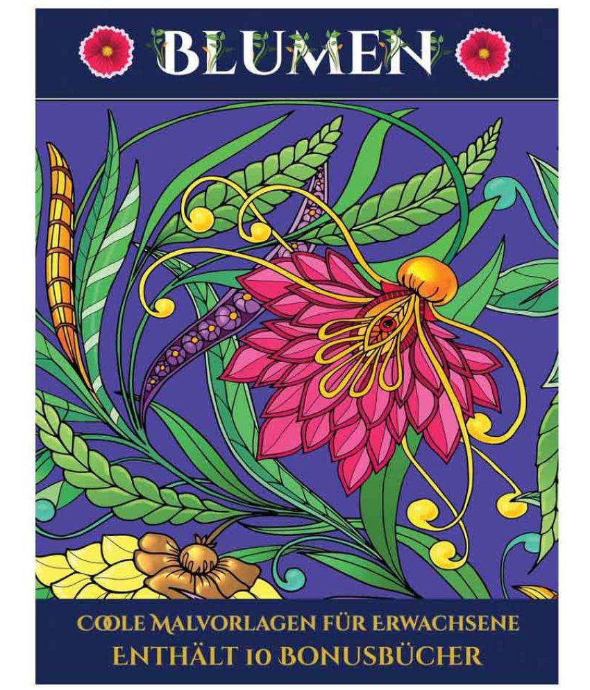 Coole Malvorlagen Fur Erwachsene Blumen Buy Coole Malvorlagen